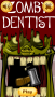 Скачать Zombie Dentist