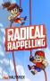 Скачать Radical Rappelling