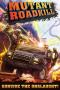Скачать Mutant Roadkill